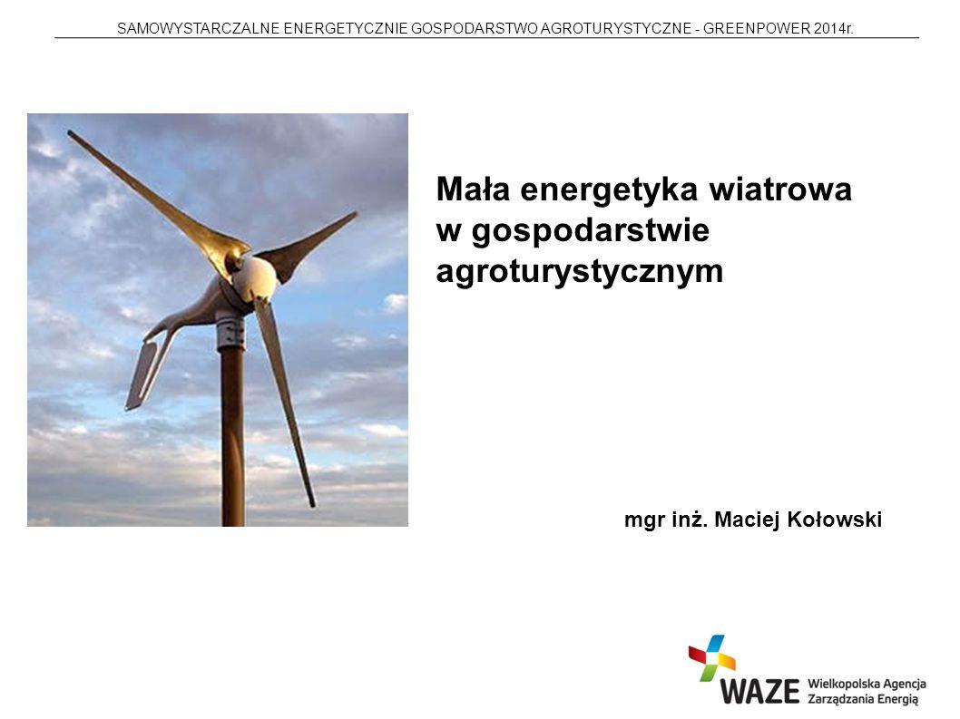 Mała energetyka wiatrowa w gospodarstwie agroturystycznym