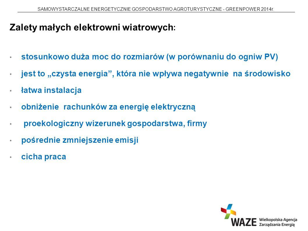 Zalety małych elektrowni wiatrowych: