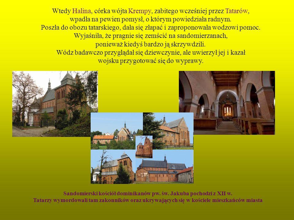 Sandomierski kościół dominikanów pw. św. Jakuba pochodzi z XII w.