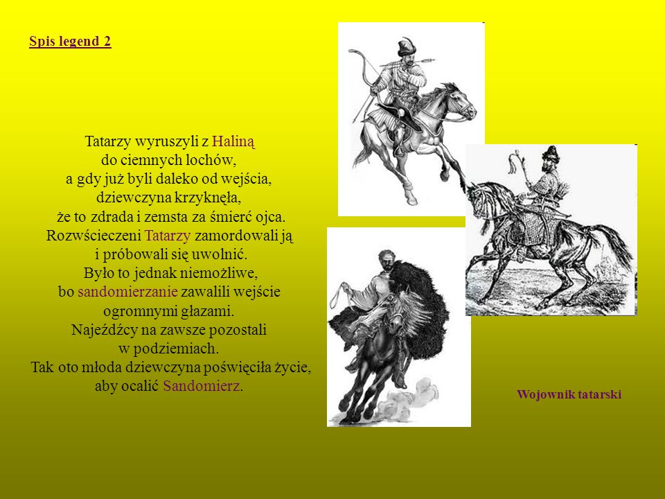 Tatarzy wyruszyli z Haliną do ciemnych lochów,
