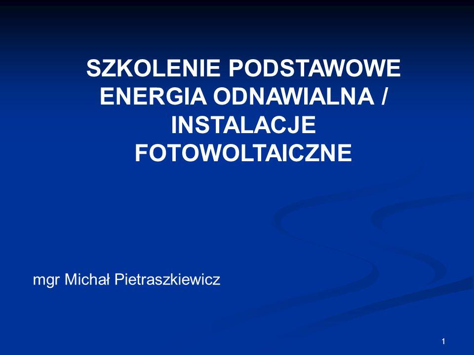 SZKOLENIE PODSTAWOWE ENERGIA ODNAWIALNA / INSTALACJE FOTOWOLTAICZNE