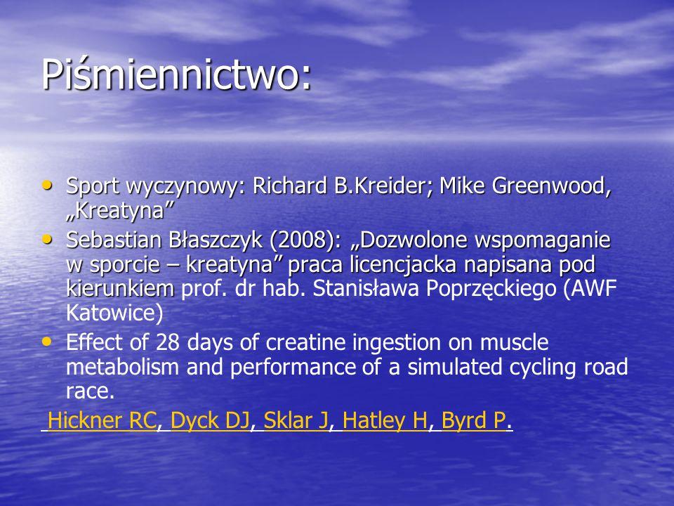 """Piśmiennictwo: Sport wyczynowy: Richard B.Kreider; Mike Greenwood, """"Kreatyna"""