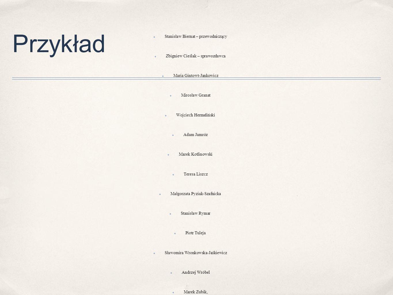 Przykład W Y R O K z dnia 6 lipca 2011 r. Sygn. akt P 12/09*