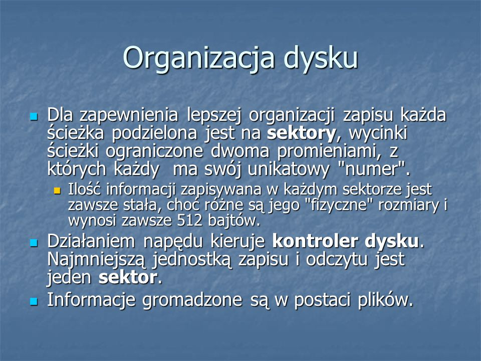 Organizacja dysku