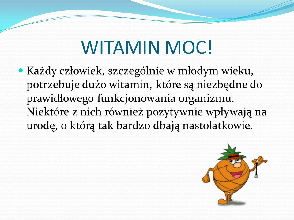 WITAMIN MOC!