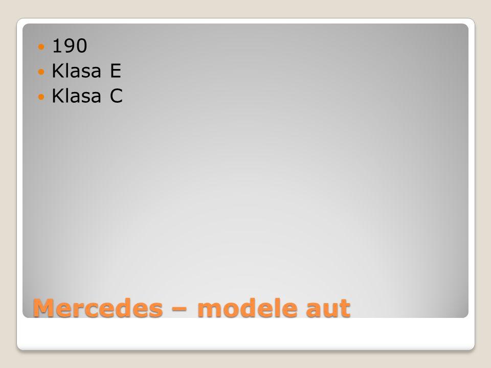 190 Klasa E Klasa C Mercedes – modele aut