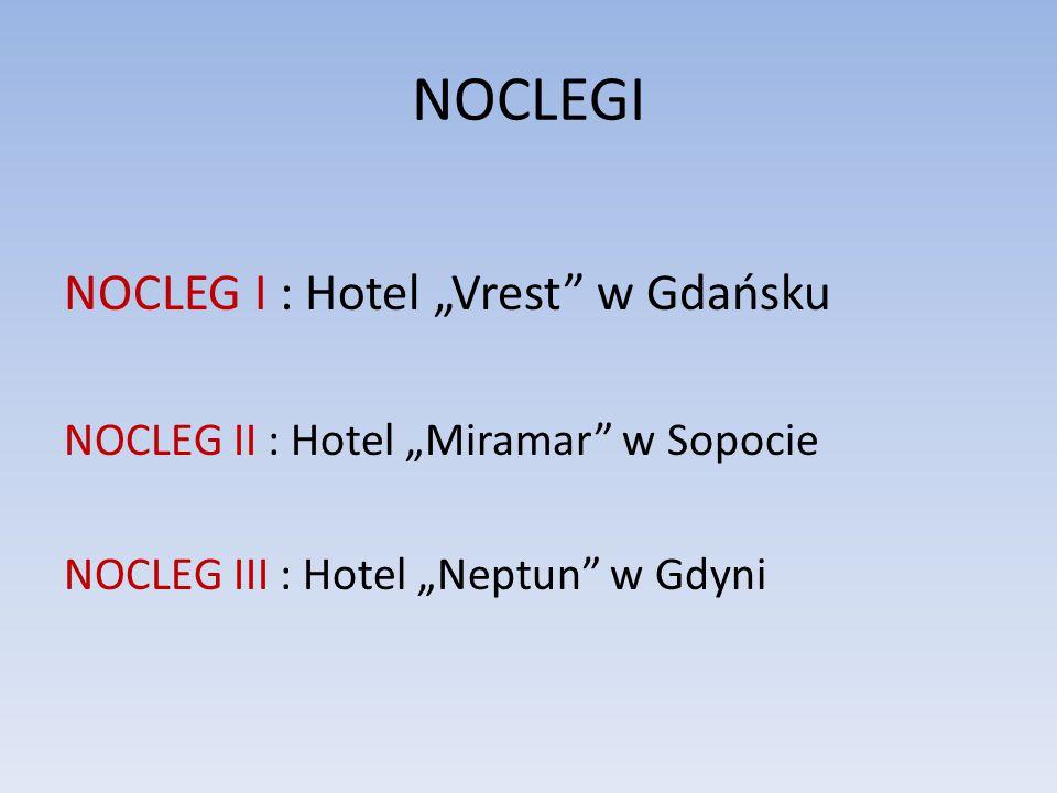 """NOCLEGI NOCLEG I : Hotel """"Vrest w Gdańsku"""