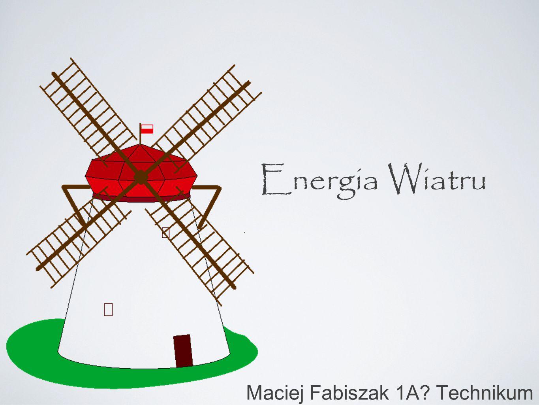 Maciej Fabiszak 1A Technikum
