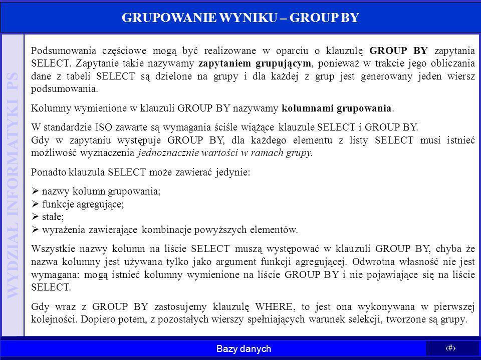 GRUPOWANIE WYNIKU – GROUP BY