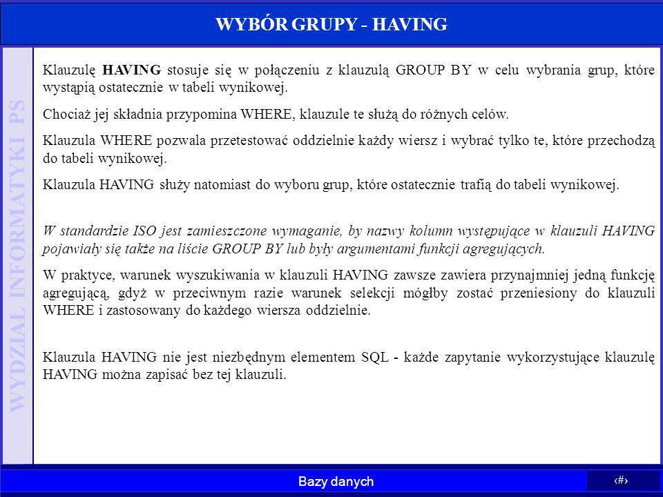 WYBÓR GRUPY - HAVING
