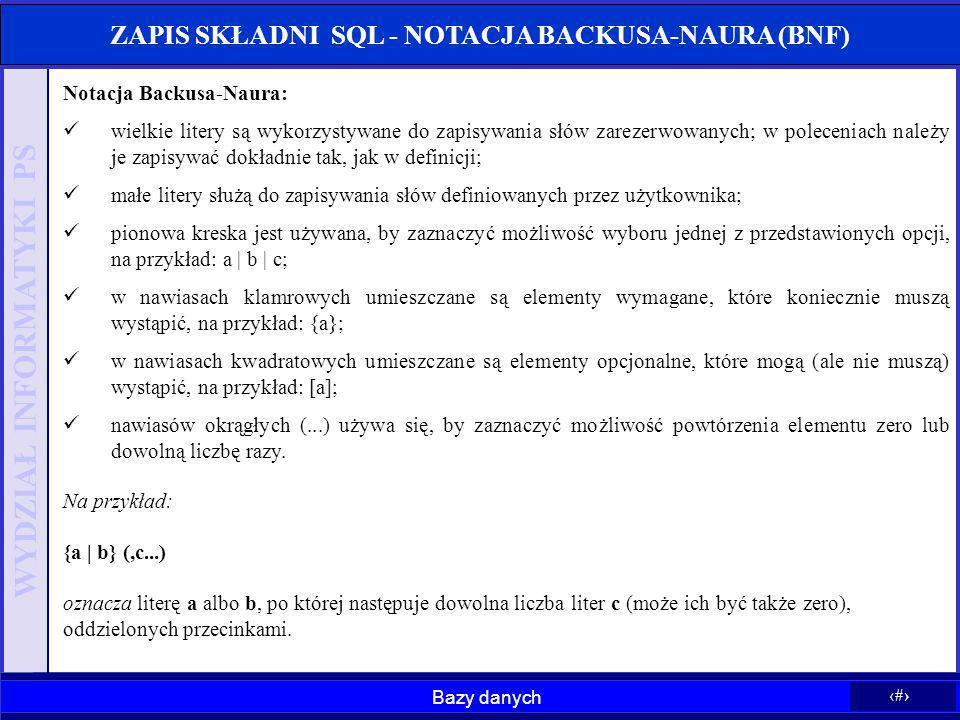 ZAPIS SKŁADNI SQL - NOTACJA BACKUSA-NAURA (BNF)