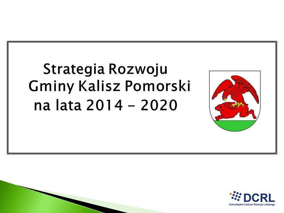 Strategia Rozwoju Gminy Kalisz Pomorski