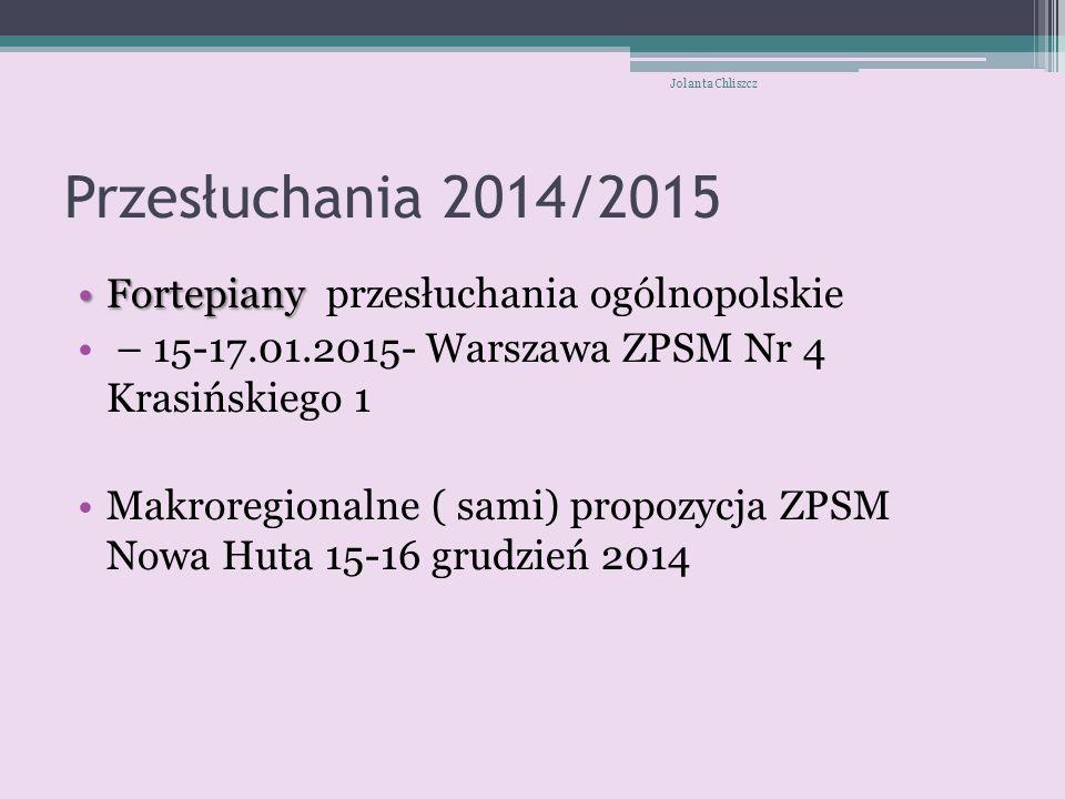 Przesłuchania 2014/2015 Fortepiany przesłuchania ogólnopolskie