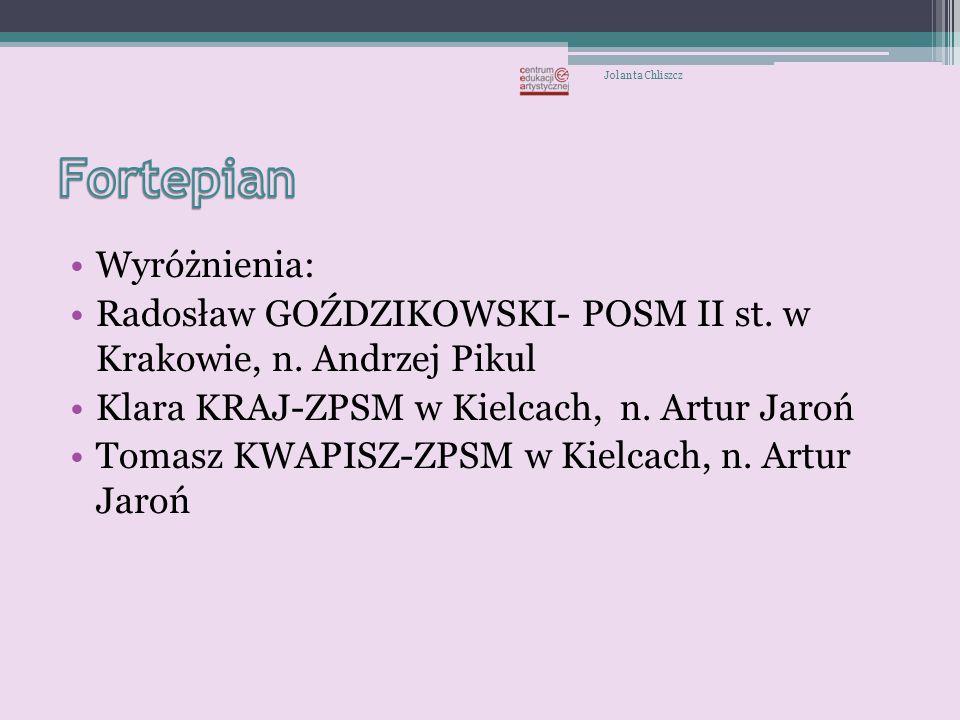 Fortepian Wyróżnienia: