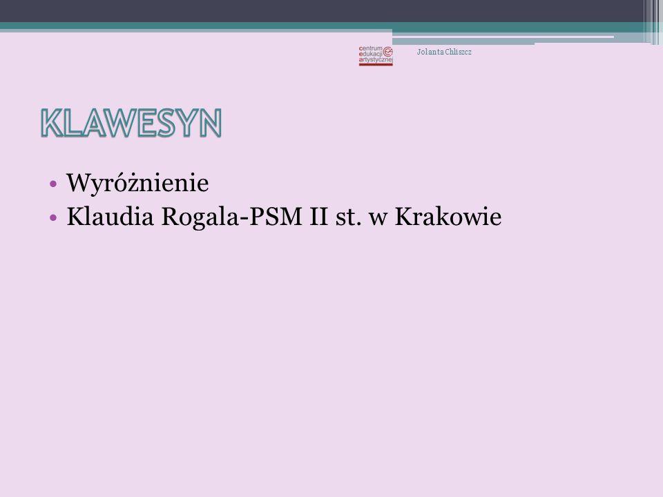 KLAWESYN Wyróżnienie Klaudia Rogala-PSM II st. w Krakowie