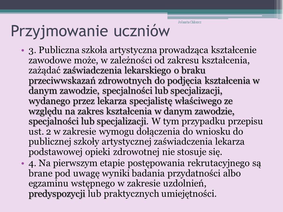 Przyjmowanie uczniów Jolanta Chliszcz.