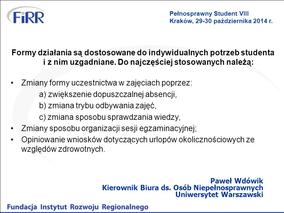 Zmiany formy uczestnictwa w zajęciach poprzez: