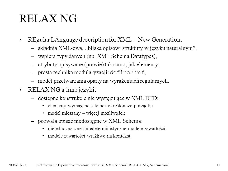 RELAX NG REgular LAnguage description for XML – New Generation: