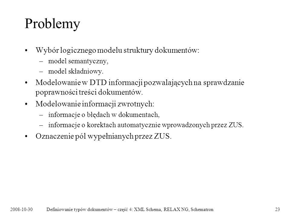 Problemy Wybór logicznego modelu struktury dokumentów:
