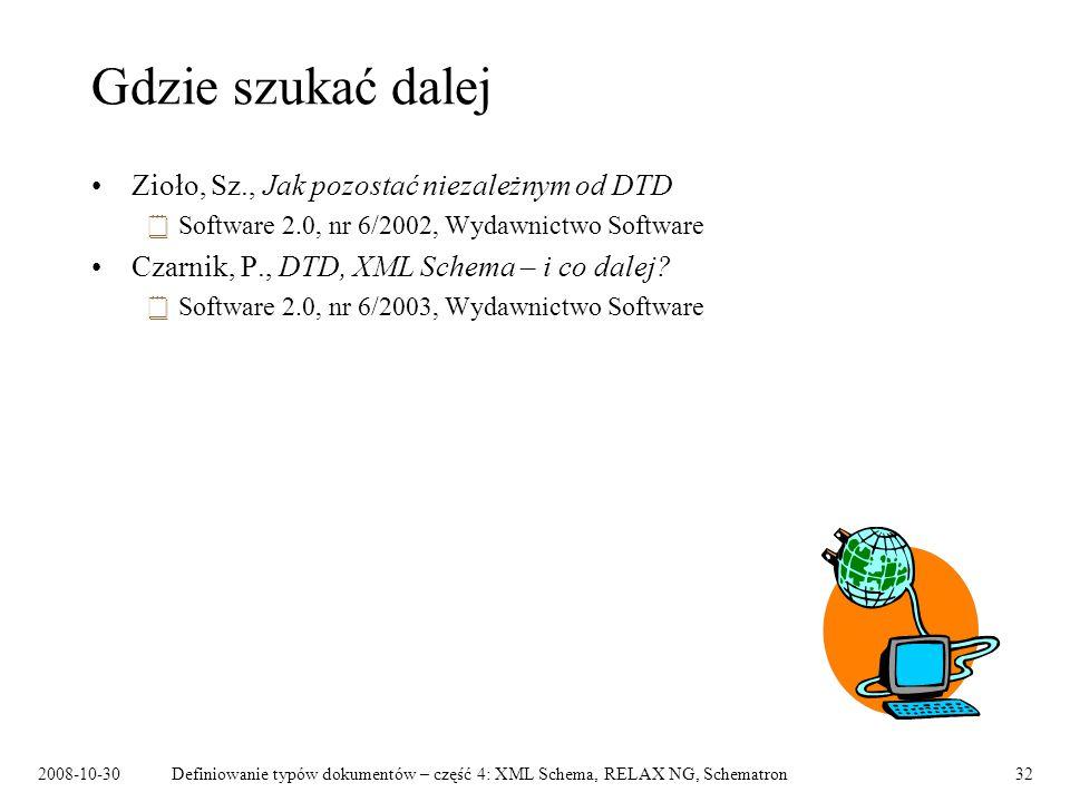 Gdzie szukać dalej Zioło, Sz., Jak pozostać niezależnym od DTD