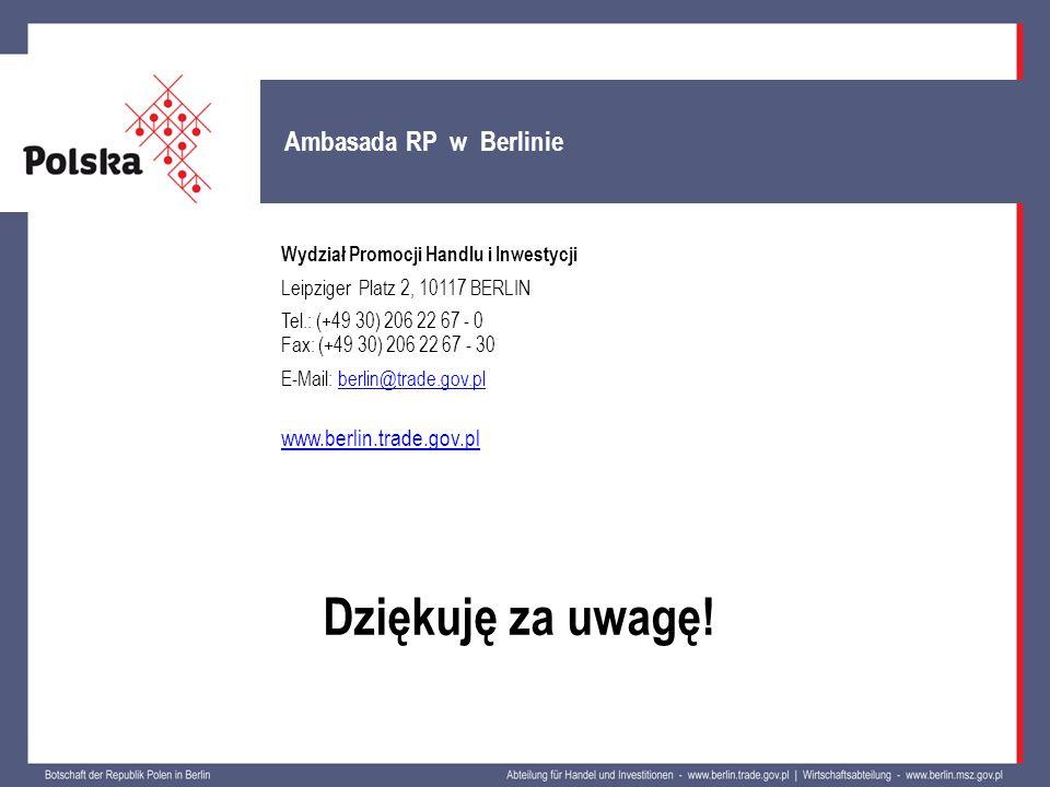 Dziękuję za uwagę! Ambasada RP w Berlinie