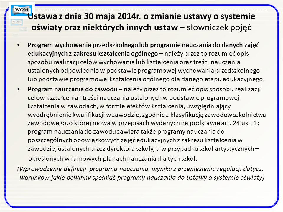 Ustawa z dnia 30 maja 2014r. o zmianie ustawy o systemie oświaty oraz niektórych innych ustaw – słowniczek pojęć