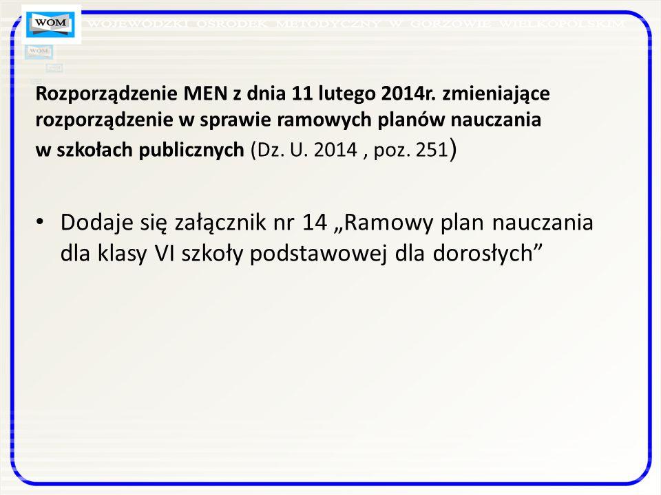 Rozporządzenie MEN z dnia 11 lutego 2014r