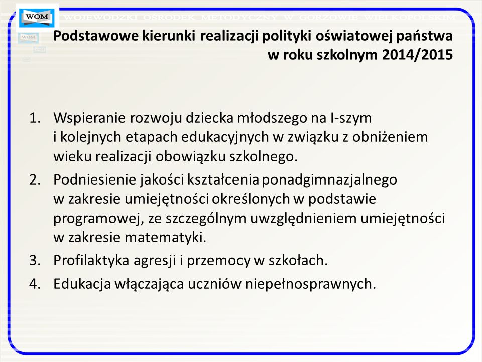 Podstawowe kierunki realizacji polityki oświatowej państwa w roku szkolnym 2014/2015