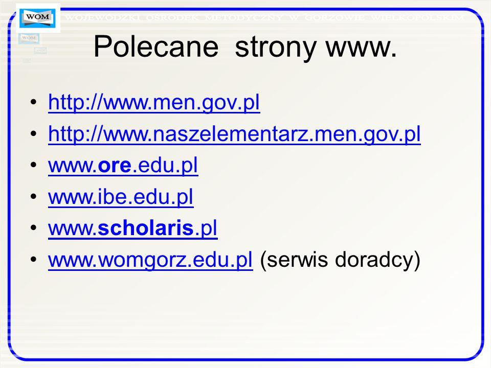 Polecane strony www. http://www.men.gov.pl