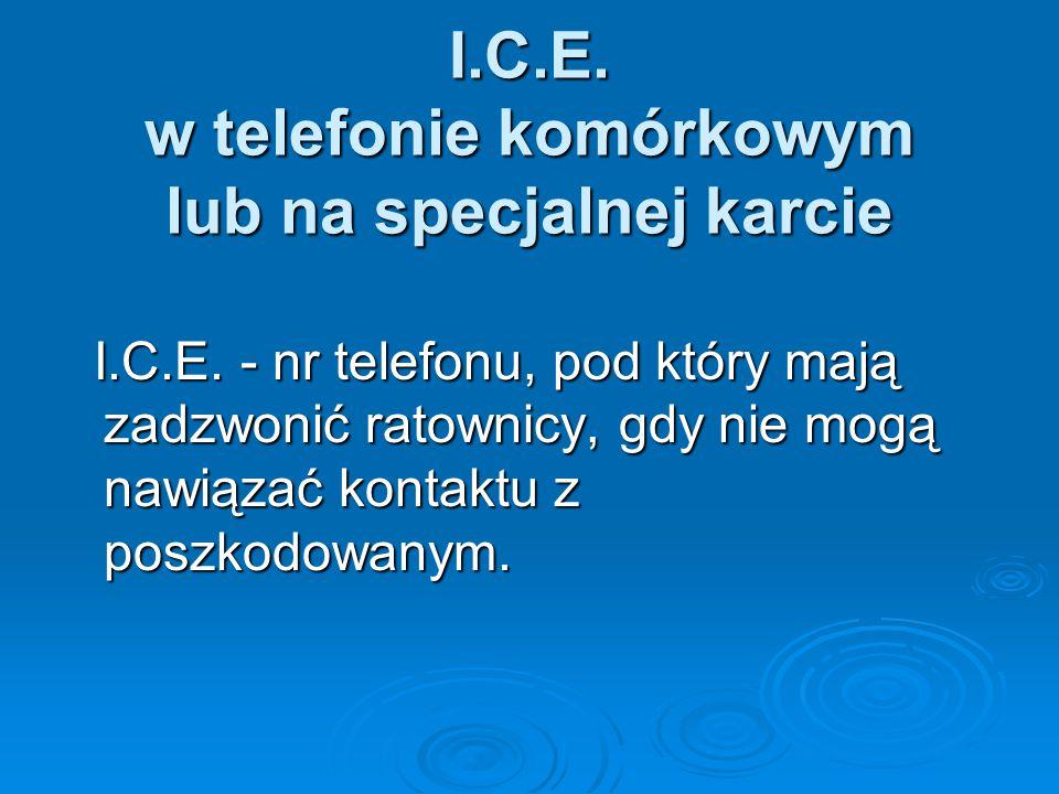 I.C.E. w telefonie komórkowym lub na specjalnej karcie