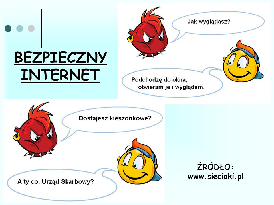 ŹRÓDŁO: www.sieciaki.pl
