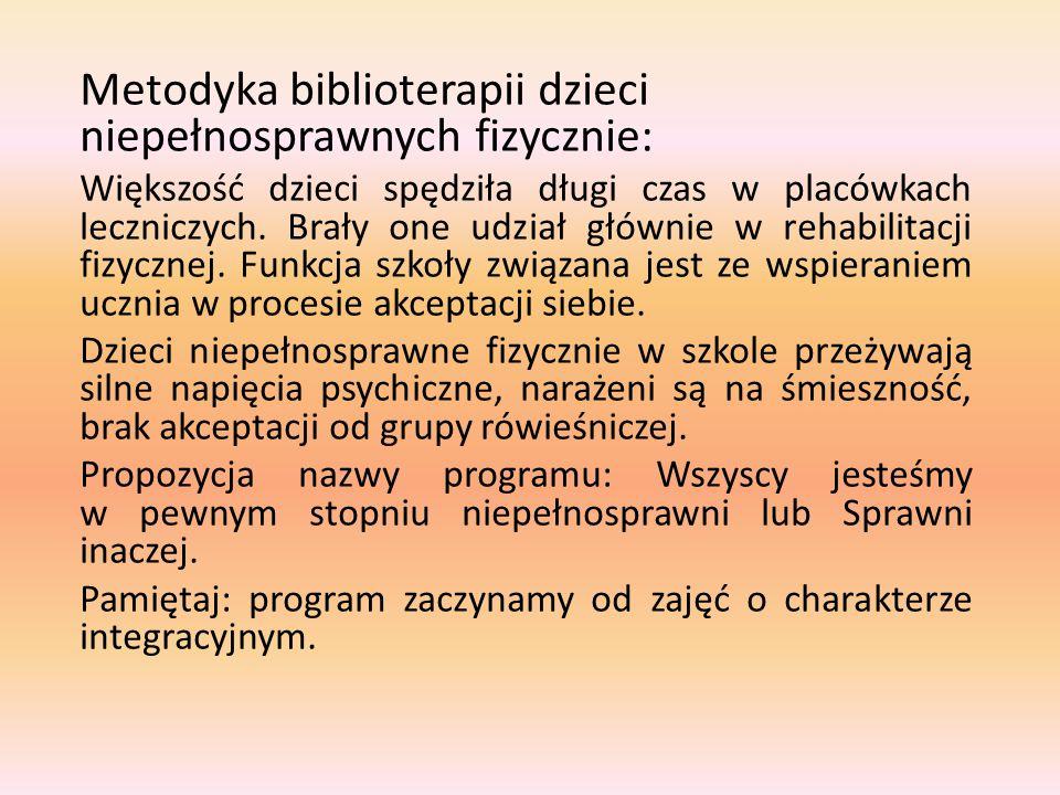 Metodyka biblioterapii dzieci niepełnosprawnych fizycznie: