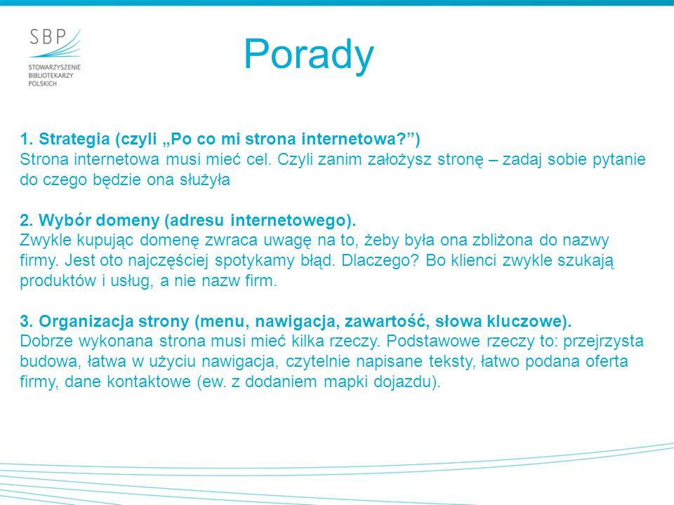 """Porady 1. Strategia (czyli """"Po co mi strona internetowa )"""