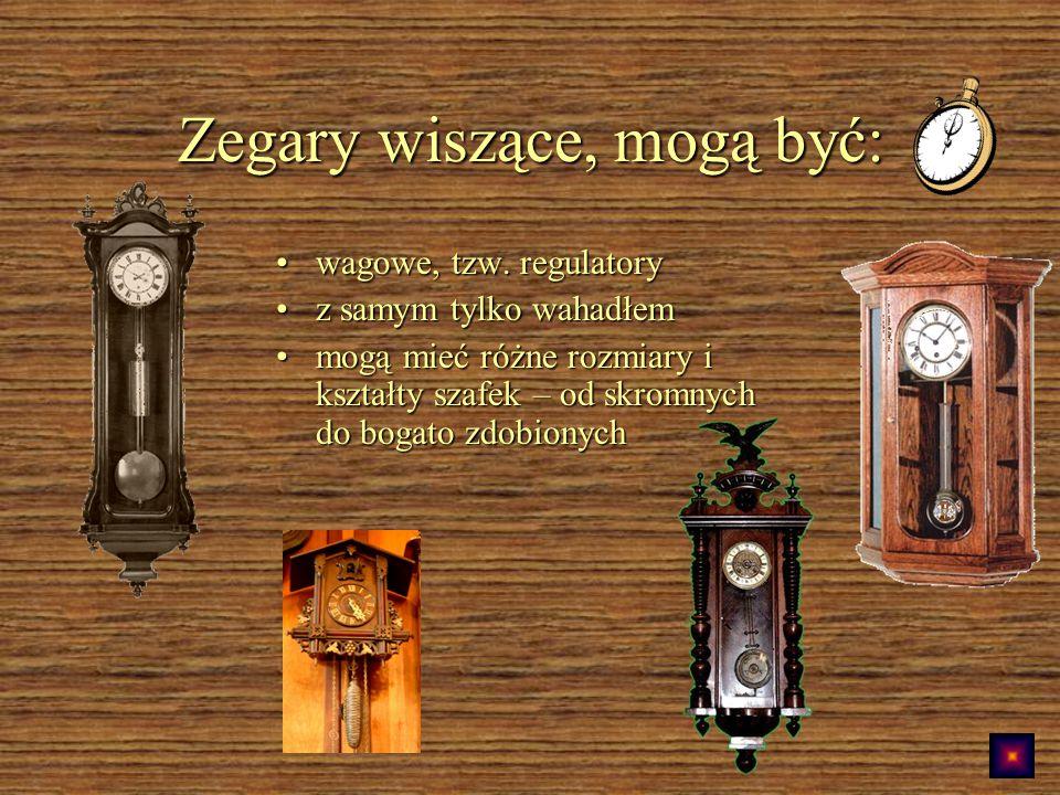 Zegary wiszące, mogą być: