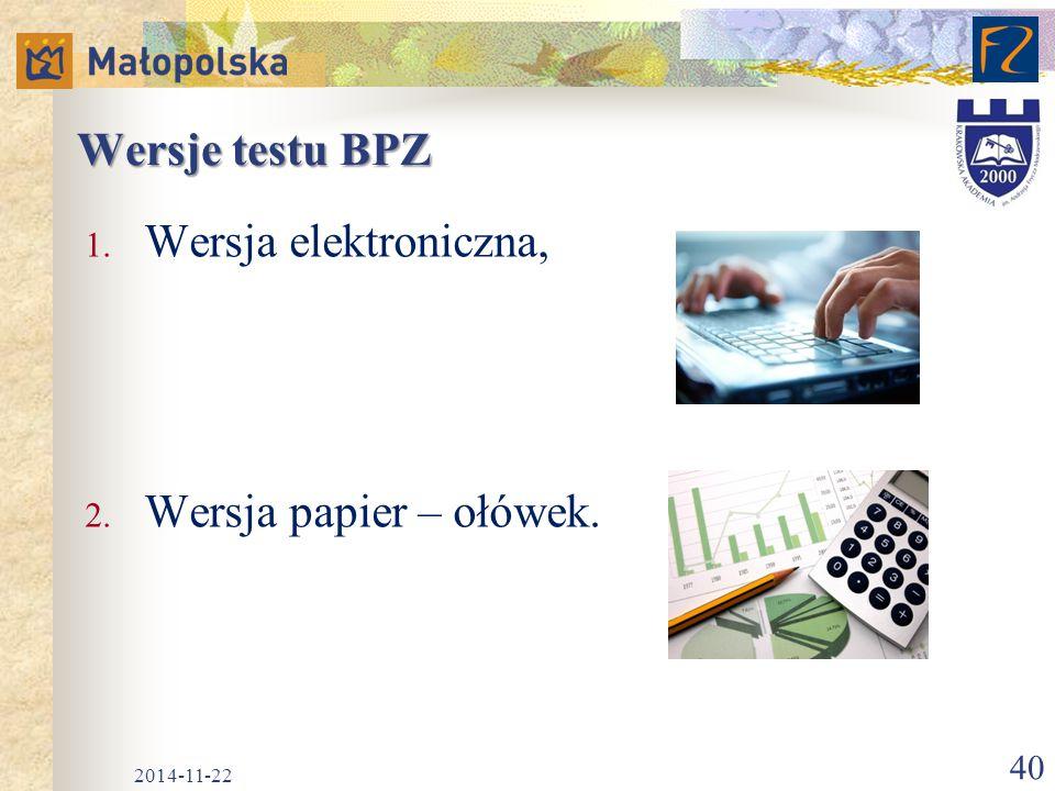 Wersje testu BPZ Wersja elektroniczna, Wersja papier – ołówek.
