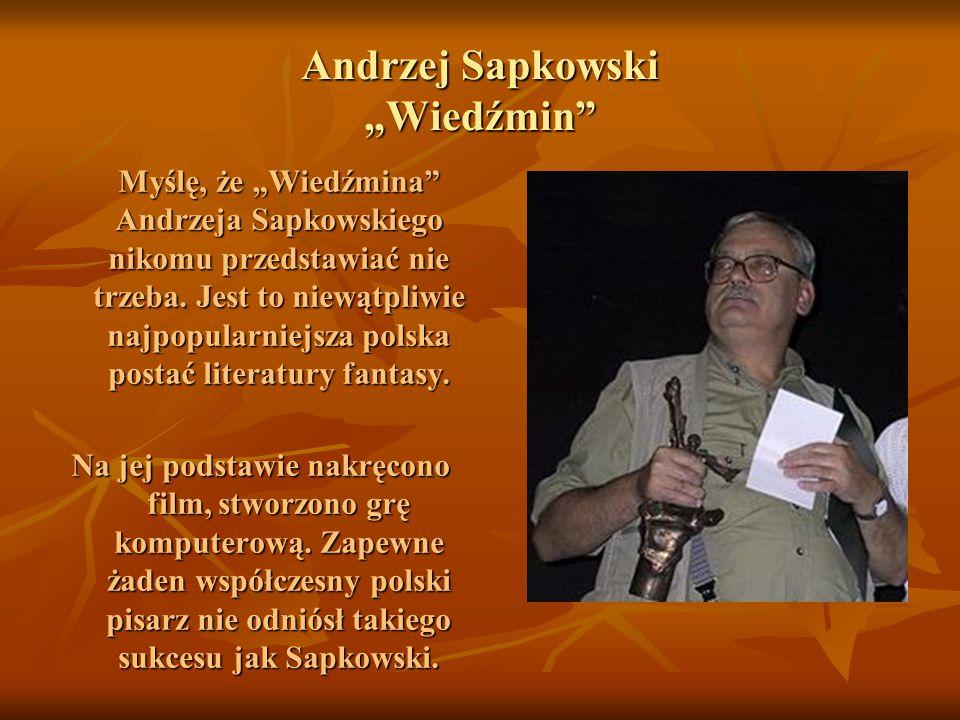 """Andrzej Sapkowski """"Wiedźmin"""