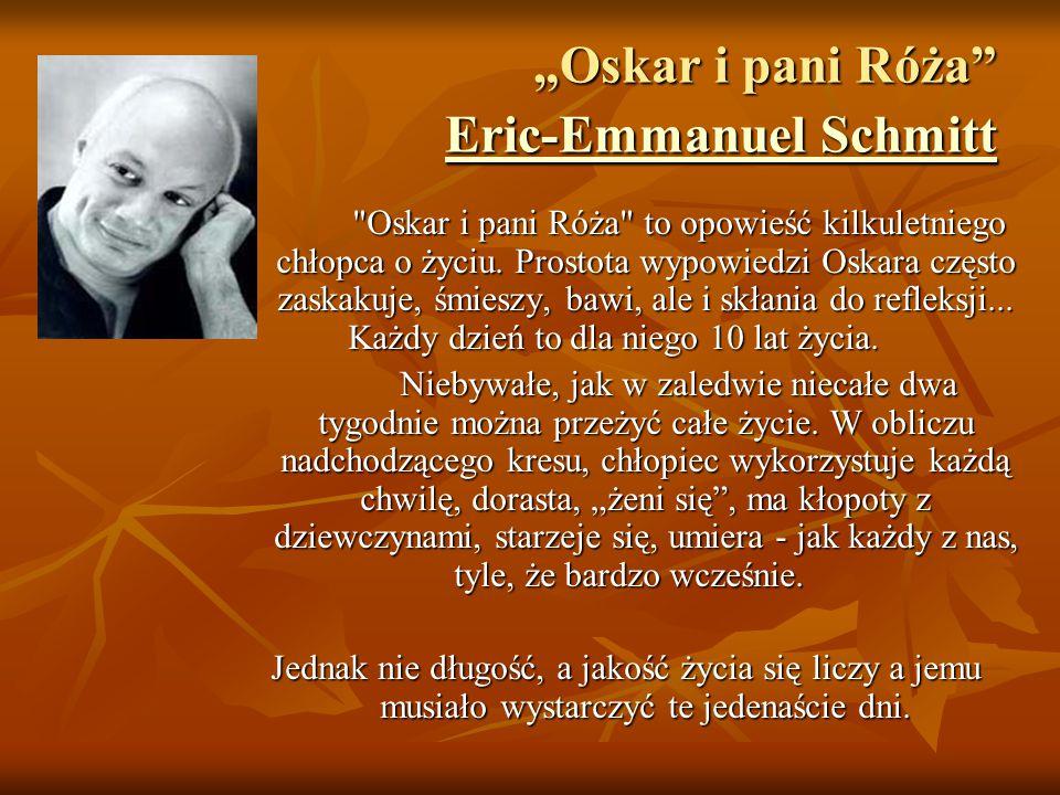 """""""Oskar i pani Róża Eric-Emmanuel Schmitt"""