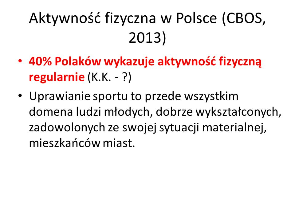 Aktywność fizyczna w Polsce (CBOS, 2013)