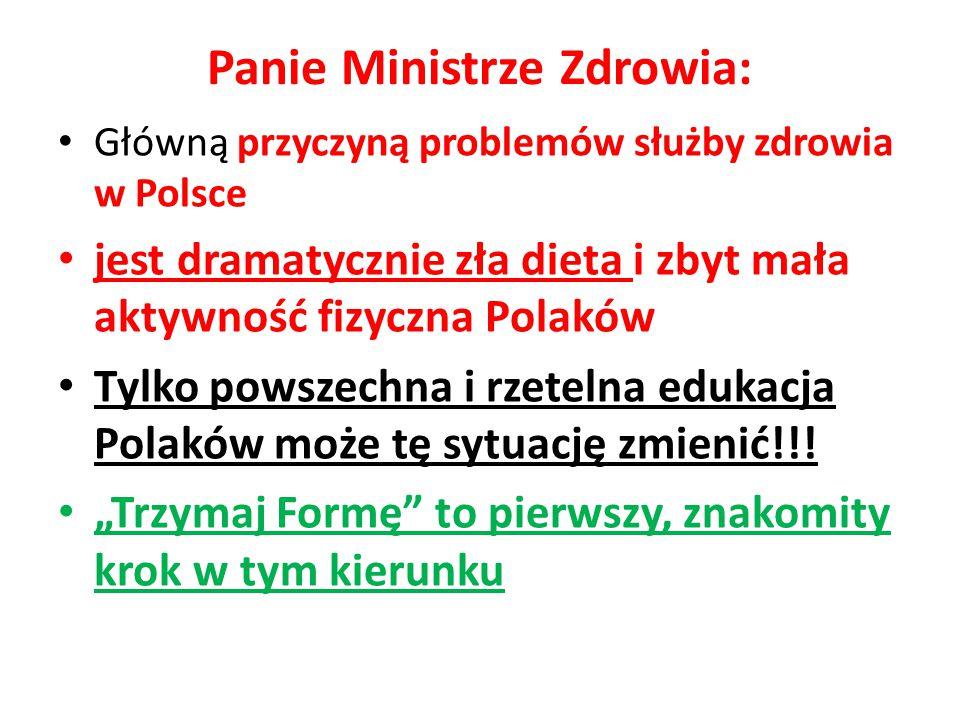 Panie Ministrze Zdrowia: