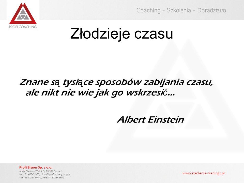 Złodzieje czasu Znane są tysiące sposobów zabijania czasu, ale nikt nie wie jak go wskrzesić… Albert Einstein
