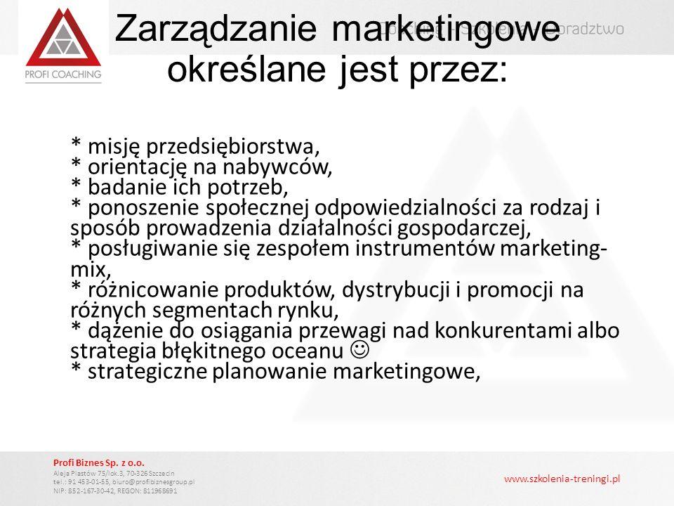 Zarządzanie marketingowe określane jest przez: