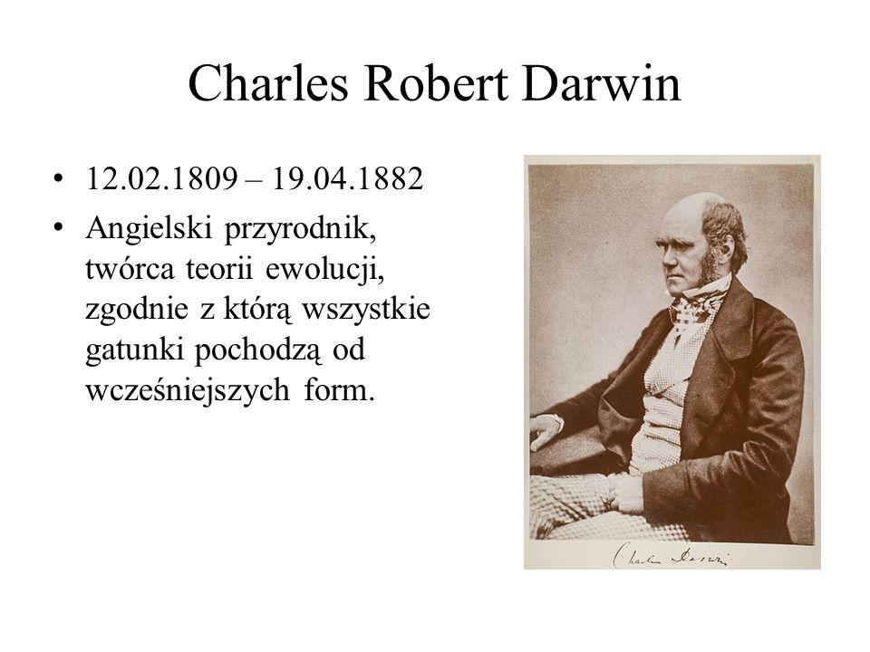 Charles Robert Darwin 12.02.1809 – 19.04.1882