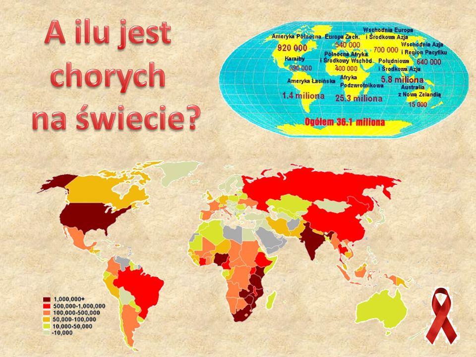 A ilu jest chorych na świecie