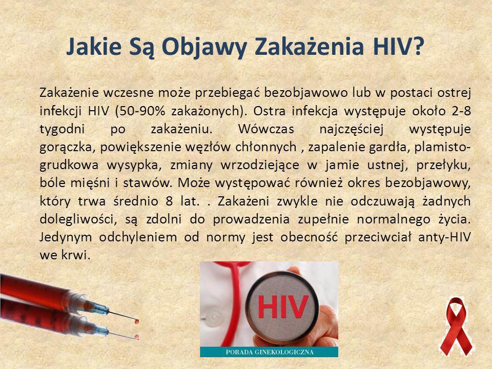 Jakie Są Objawy Zakażenia HIV