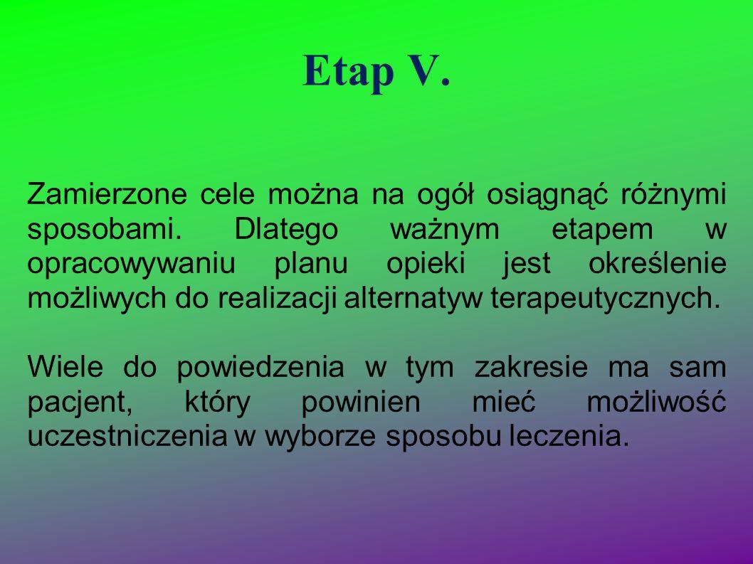 Etap V.