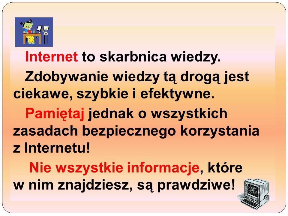 Internet to skarbnica wiedzy