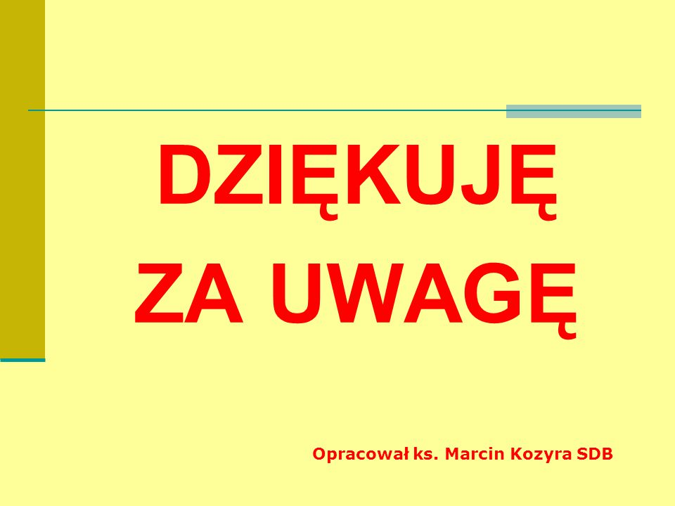 Opracował ks. Marcin Kozyra SDB
