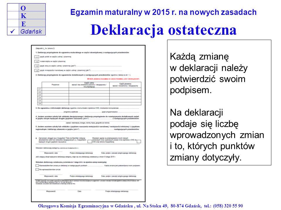 Egzamin maturalny w 2015 r. na nowych zasadach Deklaracja ostateczna