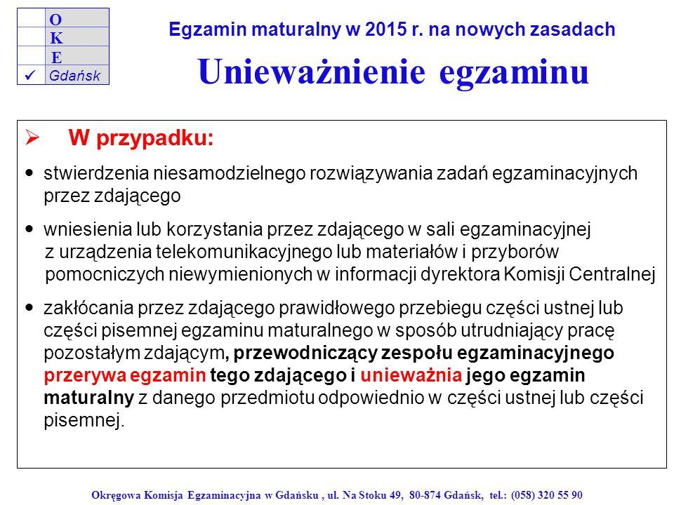 Egzamin maturalny w 2015 r. na nowych zasadach Unieważnienie egzaminu