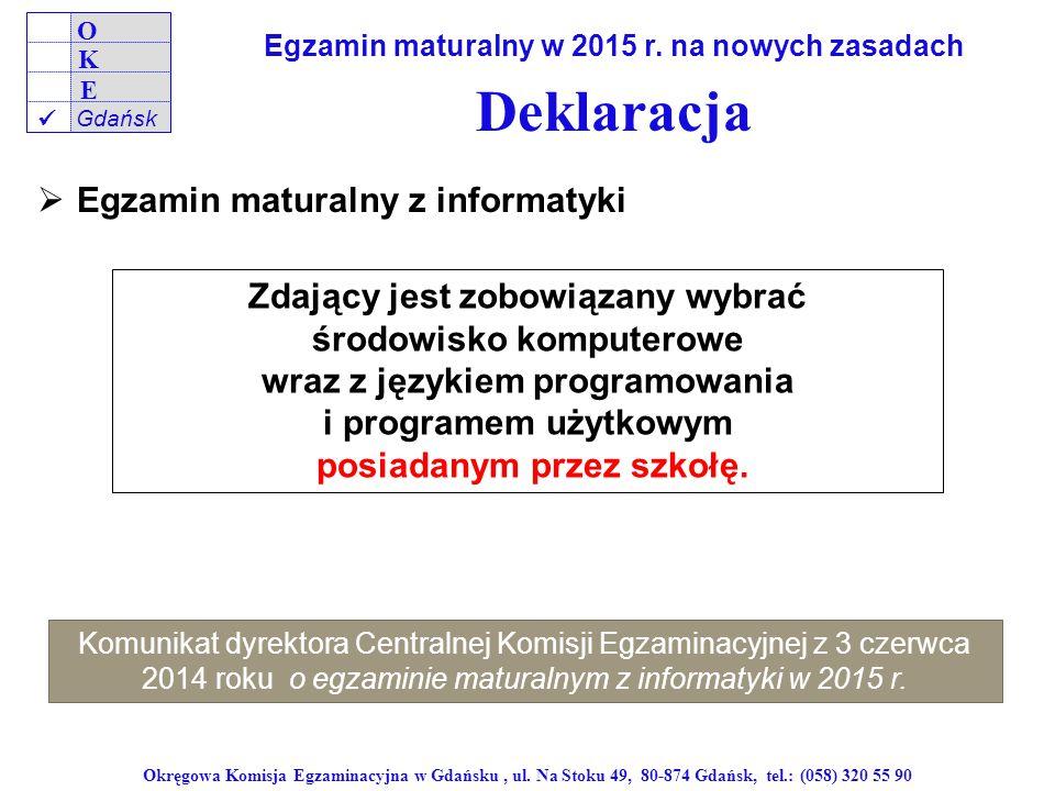 Deklaracja Egzamin maturalny z informatyki